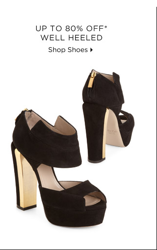 Up To 80% Off* Well Heeled