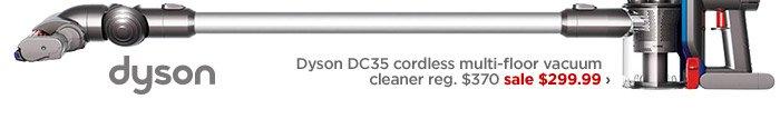 Dyson DC35 cordless multi-floor vacuum  cleaner reg. $370 sale $299.99 ›