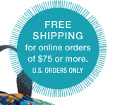 Free Shipping for online orders of $75 or more. U.S. orders only