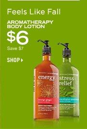 Aromatherapy Body Lotion – $6