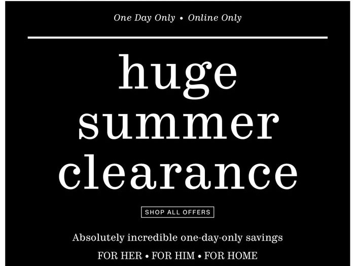 Huge Summer Clearance