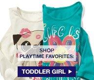 SHOP PLAYTIME FAVORITES: TODDLER GIRL