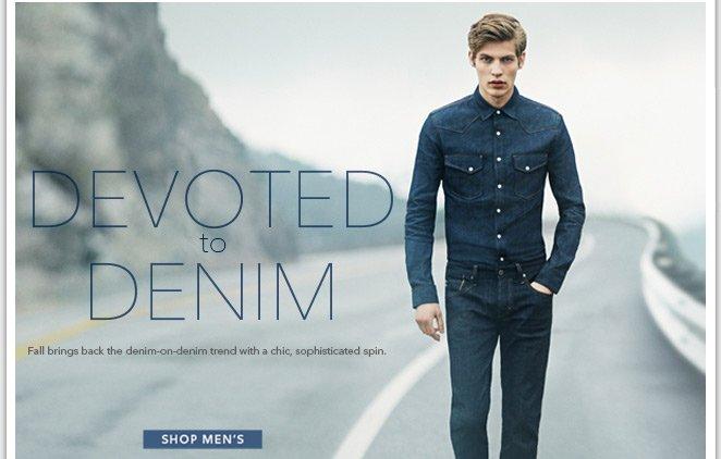 Devoted to Denim - Shop Men's