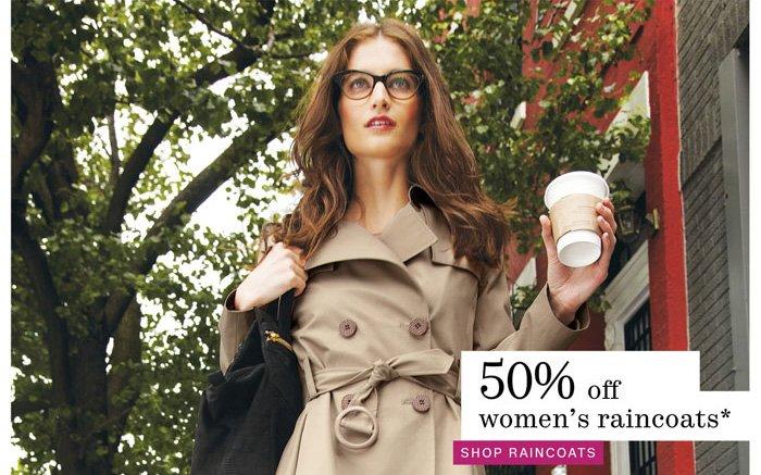 50% off women's raincoats* shop raincoats