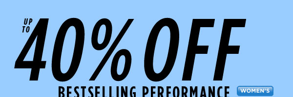 SHOP up to 40% Off Women's Performance