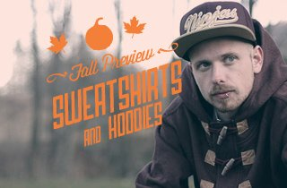 Fall Preview: Sweatshirts & Hoodies