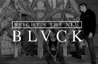 Bright's The New BLVCK