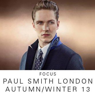 PAUL SMITH LONDON AUTUMN/WINTER 13