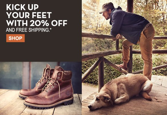 Kick up your feet with 20% off and free shipping.* Shop.