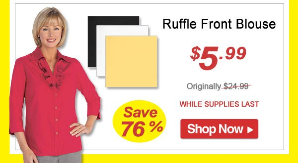 Ruffle Front Blouse - Save 76% - Now Only $5.99 Limited Time Offer