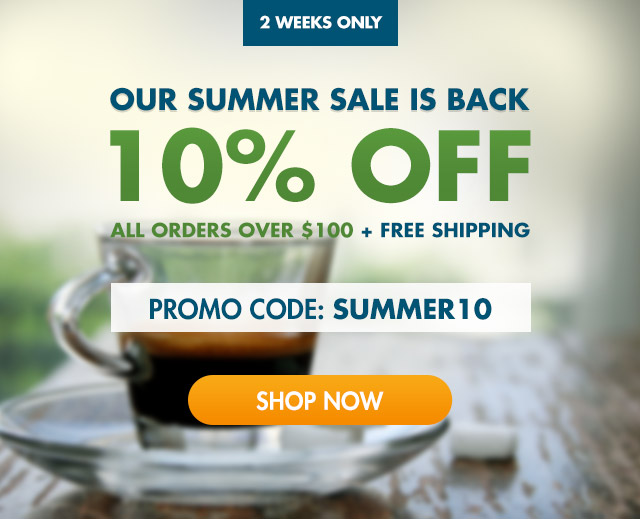 10% OFF ALL ORDERS OVER $100 + FREE SHIPPING