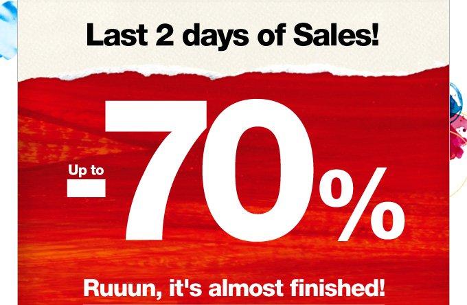 Last 2 days of Sales!