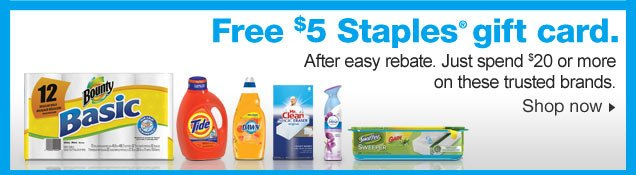 Free $5  Staples gift card after easy rebate. Just spend $20 or more on select  trusted brands. Shop now.