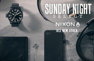 Nixon: All New Stock