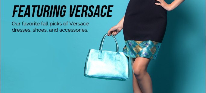 Featuring Versace - Our Favorite Fall Picks of Versace Dresses, Shoes, and Accessories.
