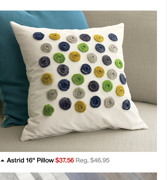 Astrid 16in Pillow $37.56 Reg. $46.95