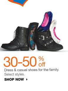 30-50% off Dress and casual shoes for the family. Select styles. SHOP NOW