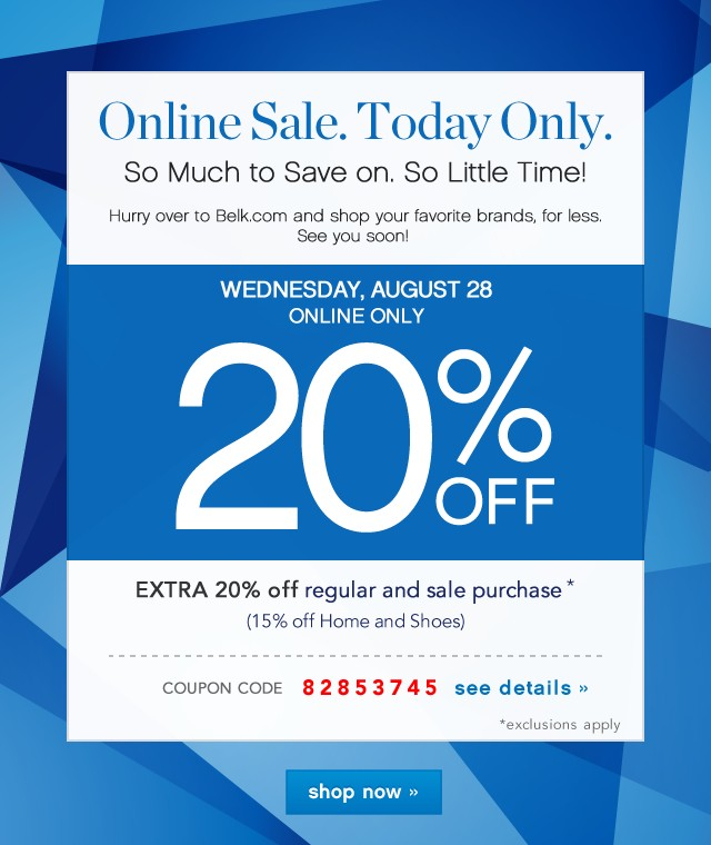 Online Sale. Today Only. Extra 20% off. See details.