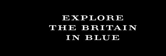 Explore The Britain in Blue