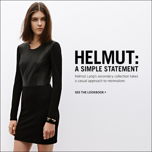 Discover Helmut Lang's collection of elevated fall essentials. >>
