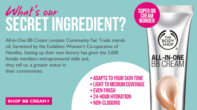What's our SECRET INGREDIENT? All-in-One BB Cream contains Community Fair Trade marula oil, harvested by the Eudafano Women's Co-operative of Namibia. Setting up their own factory has given the 5,000 female members entrepreneurial skills and, they tell us, a greater status in their communities. -- SHOP BB CREAM -- SUPER BB CREAM WONDER -- * Adapts to your skin tone * Light to medium coverage * Even finish * 24-hour hydration * Non-clogging