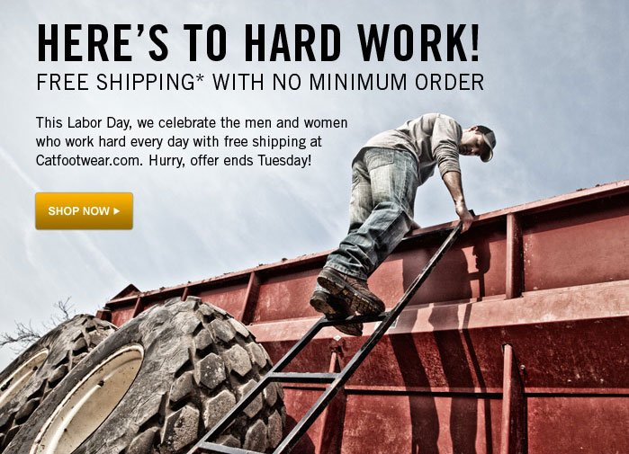 Here's to Hard Work Free Shipping with No minimum Order Hurry, offer ends Tuesday