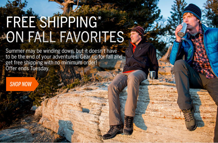 Free Shipping on Fall Favorites Gear up for fall and get free shipping with no minimum order! Offer ends Tuesday. Shop Now