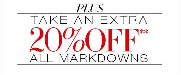 20% ALL MARKDOWNS
