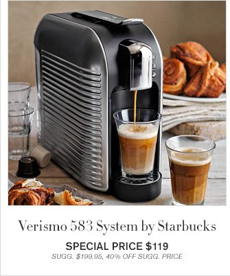 Verismo 583 System by Starbucks - SPECIAL PRICE $119 - SUGG. $199.95, 40% OFF SUGG. PRICE