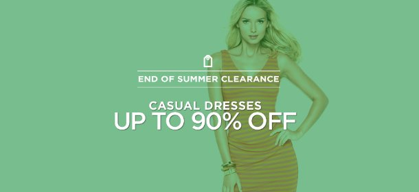 UP TO 90% OFF: CASUAL DRESSES, Event Ends September 2, 4:00 PM PT >