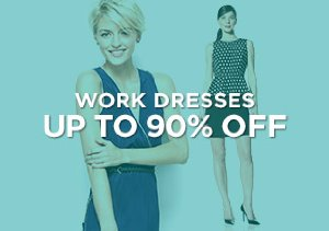 Up to 90% Off: Work Dresses