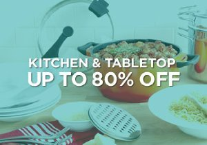 Up to 80% Off: Kitchen & Tabletop