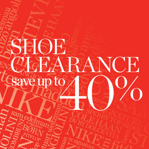 SHOE CLEARANCE: SAVE UP TO 40%'