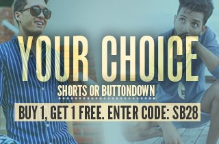 Your Choice: Shorts & Buttondown Buy 1, Get 1 Free