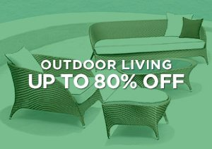 Up to 80% Off: Outdoor Living