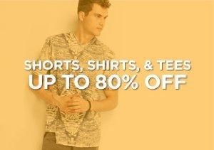 Up to 80% Off: Shorts, Shirts, & Tees