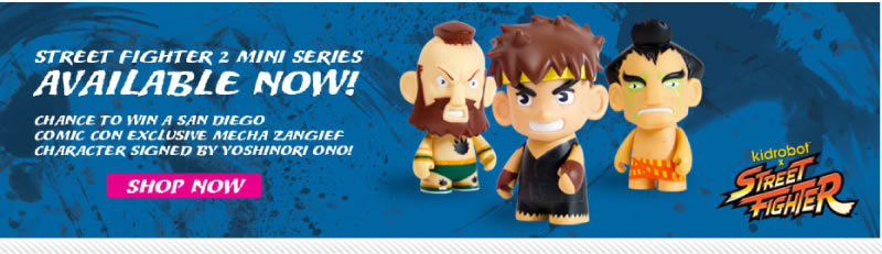 Street Fighter 2 Mini Sereis Available Now!  Chance to win a San Diego Comic Con exclusive Mecha Zangief character signed by Yoshinori Ono!  Shop Now
