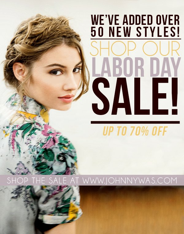 SHOP OUR LABOR DAY SALE! OVER 50 NEW STYLES ADDED...
