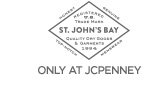 ST. JOHN'S BAY. ONLY AT JCPENNEY