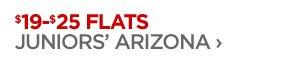 $19–$25 FLATS JUNIORS' ARIZONA ›