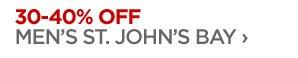 30–40% OFF MEN'S ST. JOHN'S BAY ›