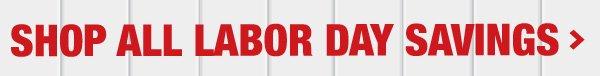 SHOP ALL LABOR DAY SAVINGS