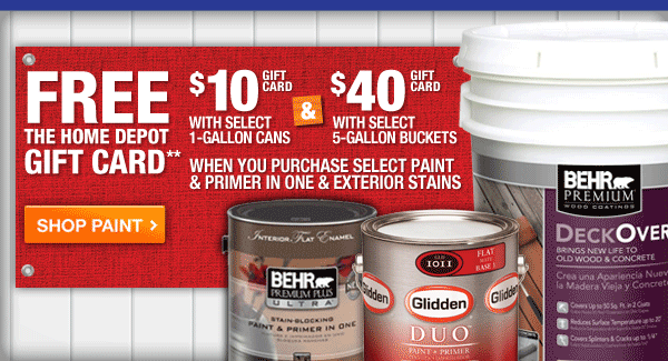 FREE Home Depot Gift Card with Select 1 or 5 gallon Paint Purchases