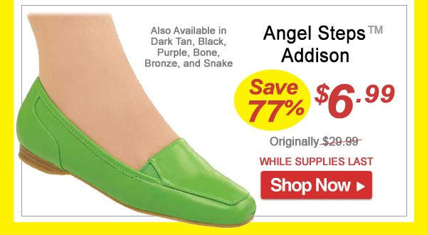 Angel Steps Addison Shoes - Save 77% - Now Only $6.99 Limited Time Offer