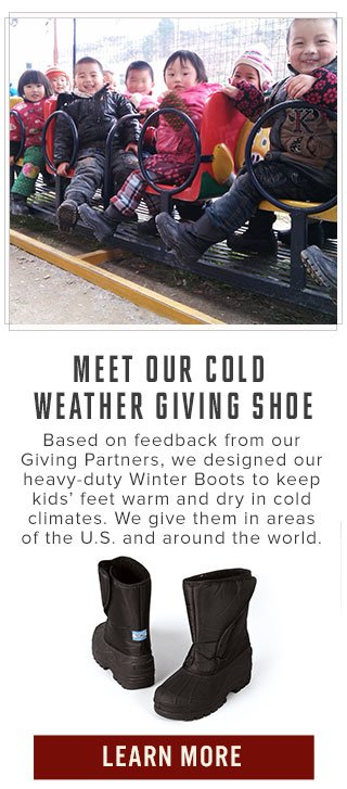 Meet our cold weather giving shoe - learn more