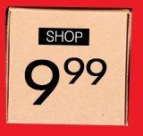 Shop $9.99 Box Deals