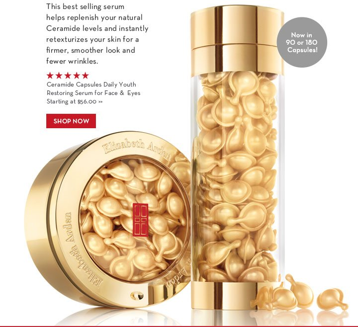 This best selling serum helps replenish your natural Ceramide levels and instantly retexturizes your skin for a firmer, smoother  look and fewer wrinkles. Now in 90 or 180 Capsules! Ceramide Capsules Daily Youth Restoring Serum for Face & Eyes Starting at $56.00. SHOP NOW.