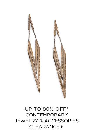 Up To 80% Off* Contemporary Jewelry & Accessories Clearance
