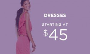 Dresses Starting At $45 | Shop Now