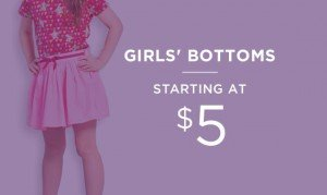 Girls' Bottoms Starting At $5 | Shop Now